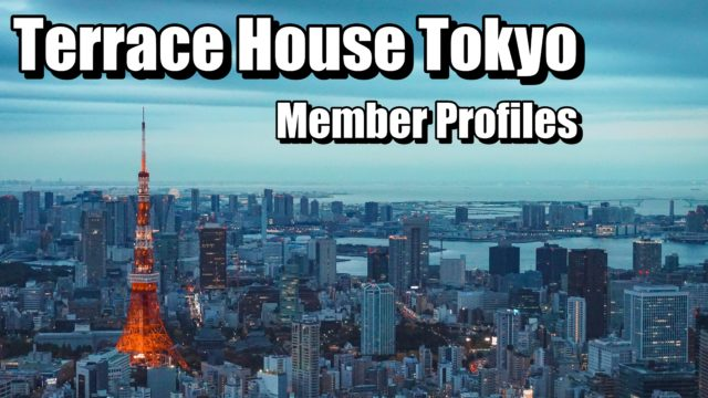 Terrace house casting members profiles